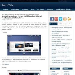 8 Applicazioni per Creare Pubblicazioni Digitali Multimediali Interattive