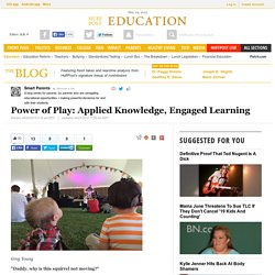 Power of Play: Applied Knowledge, Engaged Learning