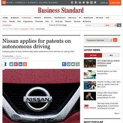 Nissan applies for patents on autonomous driving