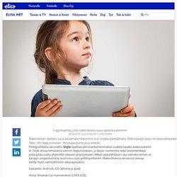 5 applikaatiota, joilla matematiikka sujuu lapselta paremmin. - Elisa.net