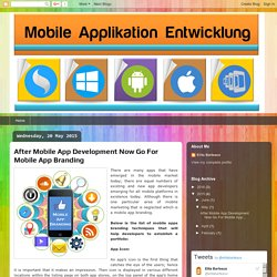 After Mobile App Development Now Go For Mobile App Branding