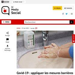 Covid-19 : appliquer les mesures barrières tout en maintenant le lien social