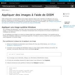 Appliquer des images à l'aide de DISM