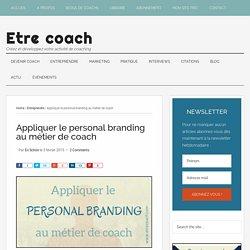 Appliquer le personal branding au métier de coach
