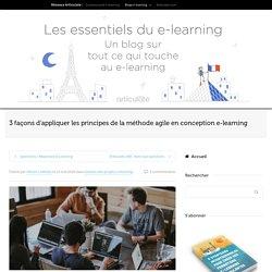 Appliquer les principes de la méthode agile en conception e-learning