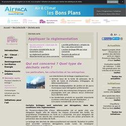 Appliquer la règlementation - Air PACA air et climat, bons plans pour agir