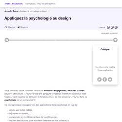 Appliquez la psychologie au design