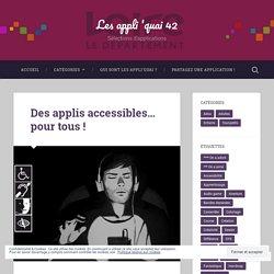 Des applis accessibles… pour tous !