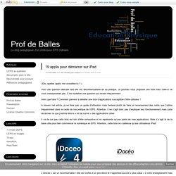 19 applis pour démarrer sur iPad - Prof de Balles