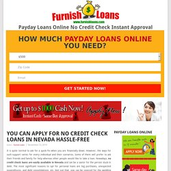 You Can Apply for No Credit Check Loans in Nevada Hassle-free