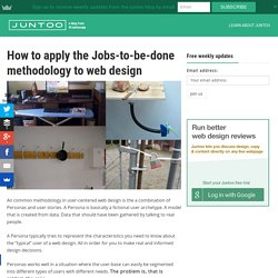 How to apply the Jobs-to-be-done methodology to web design