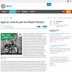 Apply for a Loan for your Two Wheeler Purchase