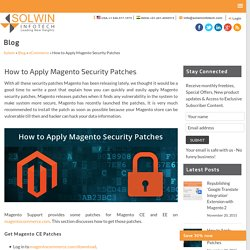 How to Apply Magento Security Patches – The Basic Guide