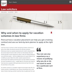 When and how to apply for vacation schemes in law firms