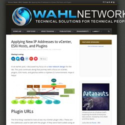 Applying New IP Addresses to vCenter, ESXi Hosts, and Plugins - Wahl Network