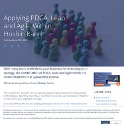 Applying PDCA, Lean and Agile Within Hoshin Kanri