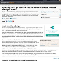 Applying DevOps concepts to your IBM Business Process Manager project