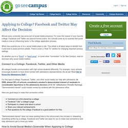 Applying to College? Facebook and Twitter May Affect the Decision