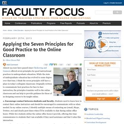 Applying the Seven Principles for Good Practice to the Online Classroom