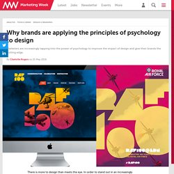 Why brands are applying the principles of psychology to design