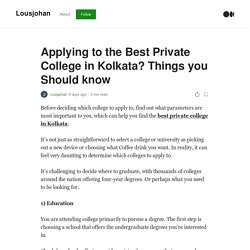 Applying to the Best Private College in Kolkata? Things you Should know