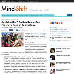Applying the 7 Golden Rules: One Teacher's Take of Technology