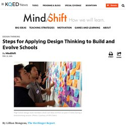 Steps for Applying Design Thinking to Build and Evolve Schools