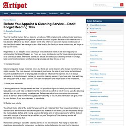 Before You Appoint A Cleaning Service....Don't Forget Reading This