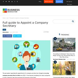 Full guide to Appoint a Company Secretary – Business Module Hub