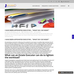 What can an Estate Executor can do to lighten the workload?
