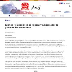 Sabrina Ho appointed as Honorary Ambassador to promote Korean culture – Festive Korea