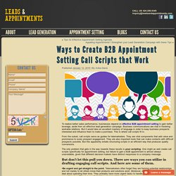 Ways to Create B2B Appointment Setting Call Scripts that Work
