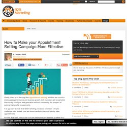 How to Make your Appointment Setting Campaign More Effective