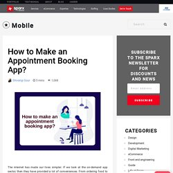 How to Make an Appointment Booking App? - Sparx IT Solutions