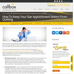 How To Keep Your Star Appointment Setters From Quitting
