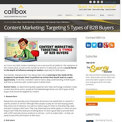 Content Marketing: Targeting 5 Types of B2B BuyersB2B Lead Generation, Appointment Setting, Telemarketing
