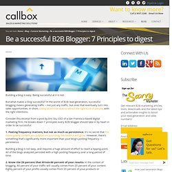 Be a successful B2B Blogger: 7 Principles to digestB2B Lead Generation, Appointment Setting, Telemarketing