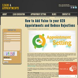 How to Add Value to your B2B Appointments and Reduce Rejections