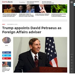 Trump appoints David Petraeus as Foreign Affairs adviser