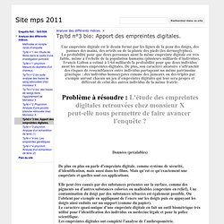 Tp/td n°3 bio: Apport des empreintes digitales. - Site mps 2011