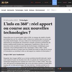 L'info en 360° : réel apport ou course aux nouvelles technologies