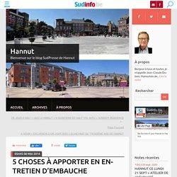 5 CHOSES À APPORTER EN ENTRETIEN D'EMBAUCHE - Hannut