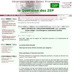 QUELS APPORTS DE L'EDUCATION PRIORITAIRE ? (3) : La liaison école-collège :(...)