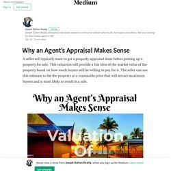 Why an Agent's Appraisal Makes Sense