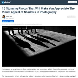 The Visual Appeal of Shadows in Photography