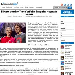 Bill Gates appreciates Trudeau's effort for immigration, refugees and business