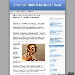 A Twist of Doc – An Appreciation: The 43rd Anniversary Of The Death Of Jimi Hendrix | The International Review of Music