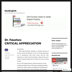 Dr. Faustus: CRITICAL APPRECIATION – NeoEnglish