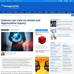 Appreciative Inquiry, visie en missie