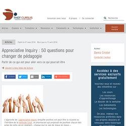 Appreciative Inquiry : 50 questions pour changer de pédagogie - Thot Cursus